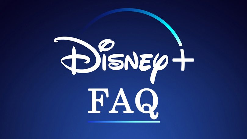 Disney Plus FAQ