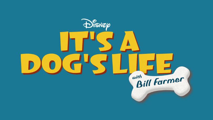 Its A Dog Life Bill Farmer