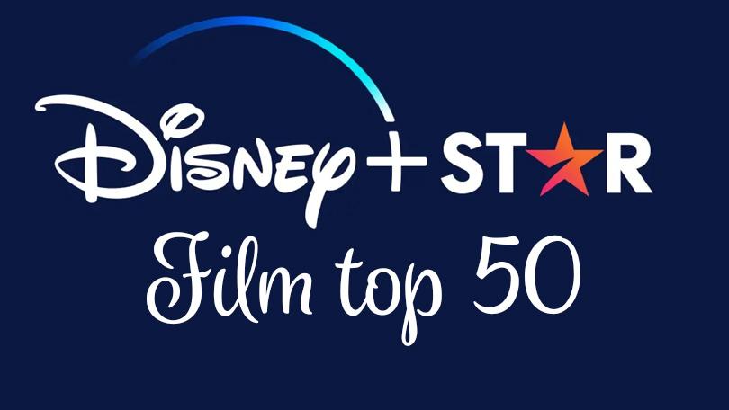 Disney+ Star Film Top 50