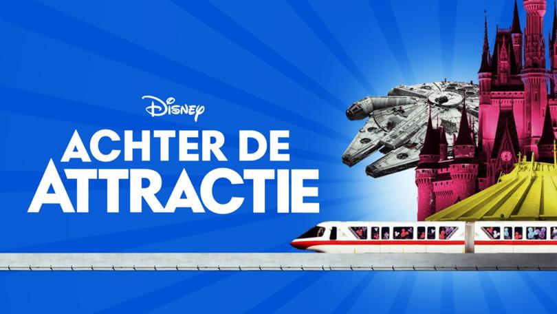 Achter de Attractie Disney Plus
